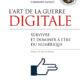 L'art de la guerre digitale - Survivre et dominer à l'ère du numérique (Français) Broché – 18 mai 2016