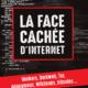 La face cachée d'internet, hackers, dark net... (Français) Broché – 7 juin 2017
