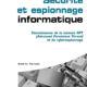 Guide technique de prévention: Connaissance de la menace APT (Advanced Persistent Threat) et du cyber espionnage. (Français) Broché – 12 décembre 2014